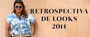 retrospectiva de looks