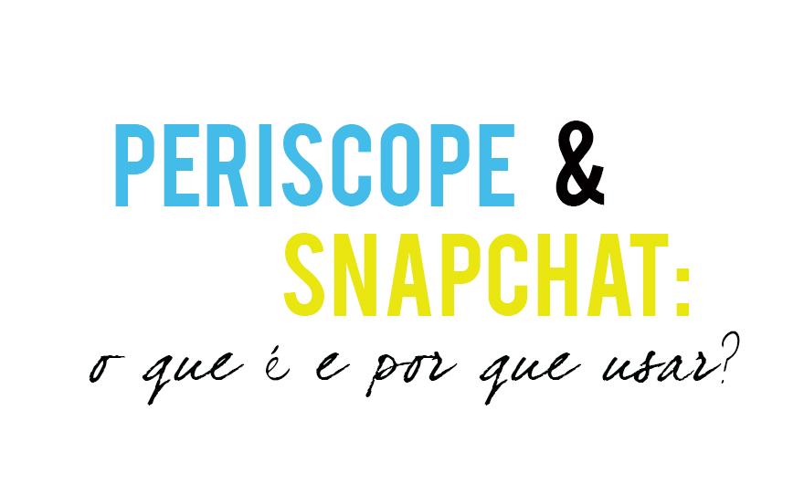 periscope snapchat
