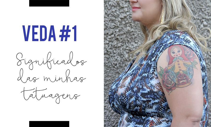 significado das minhas tatuagens - VEDA
