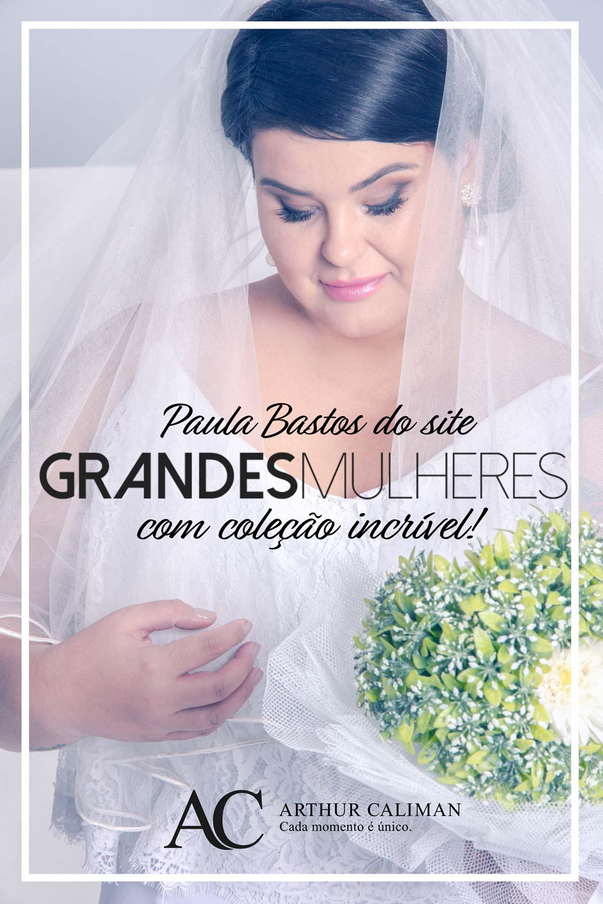 vestido-de-noiva-plus-size-assinados-por-paula-bastos-de-arthur-caliman